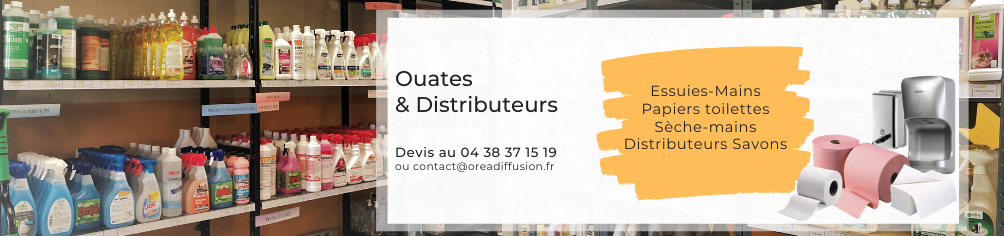 Ouate, Savon & Distributeurs