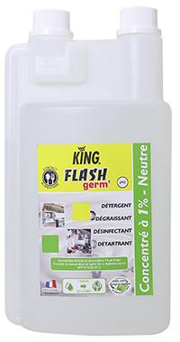 Désinfectant détergent dégraissant multi-usages - FLASH'GERM - CONCENTRE 1% SUPER ECONOMIQUE ! - NEUTRE - 1L - KING